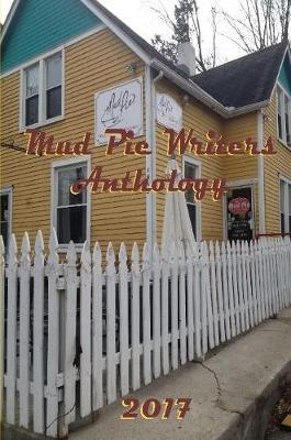 Mud Pie Writers Anthology by Pat Berge