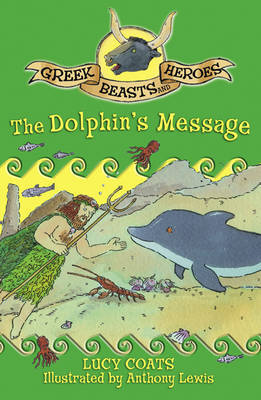 The Dolphin's Message by Lucy Coats image
