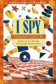 I Spy Funny Teeth Schrd by Jean Marzollo