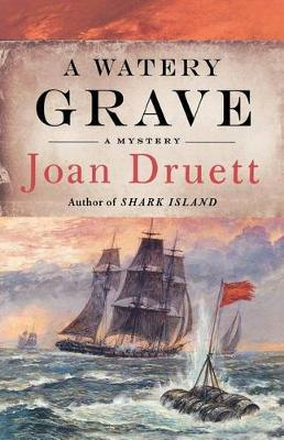 A Watery Grave by Joan Druett image