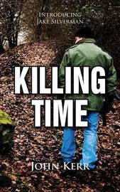 Killing Time by John Kerr