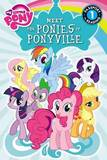 My Little Pony: Meet the Ponies of Ponyville by Olivia London