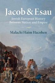 Jacob & Esau by Malachi Haim Hacohen