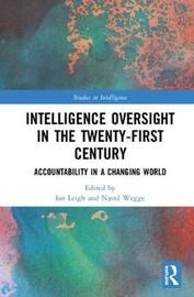 Intelligence Oversight in the Twenty-First Century image