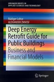 Deep Energy Retrofit Guide for Public Buildings by Rudiger Lohse
