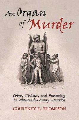 An Organ of Murder by Courtney E. Thompson