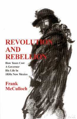 Revolution and Rebellion by Frank McCulloch image