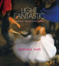 Light Fantastic: Dance Floor Courtship in New Zealand by Georgina White image