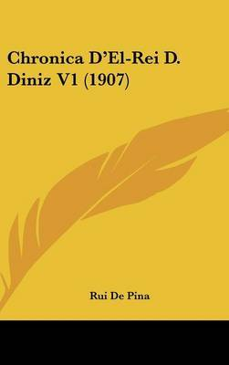 Chronica D'El-Rei D. Diniz V1 (1907) by Rui De Pina image