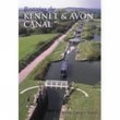 Restoring The Kennet & Avon Canal by Peter Lindley Jones