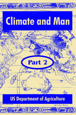Climate and Man: Part Two by United States Department of Agriculture