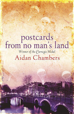 Postcards from No Man's Land by Aidan Chambers image