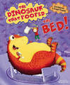 The Dinosaur That Pooped The Bed by Tom Fletcher