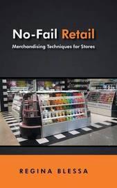 No-Fail Retail by Regina Blessa