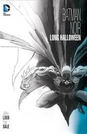Batman Noir The Long Halloween by Jeph Loeb