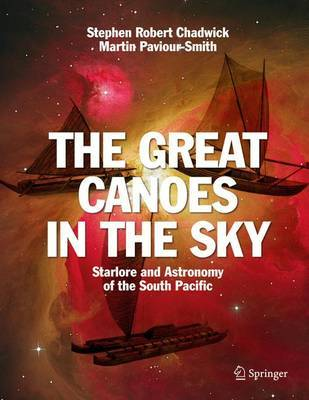 The Great Canoes in the Sky by Stephen Robert Chadwick