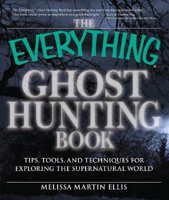 The Everything Ghost Hunting Book by Melissa Martin Ellis image