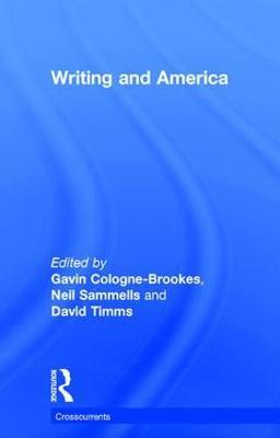Writing and America by Gavin Cologne-Brookes image