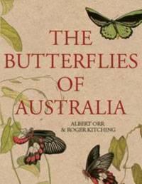 Butterflies of Australia by Albert Orr