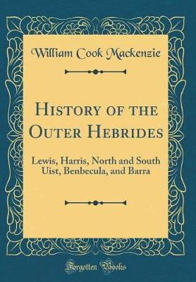 History of the Outer Hebrides by William Cook Mackenzie image