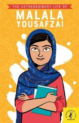 The Extraordinary Life of Malala Yousafzai by Puffin image