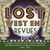 Lost West End Revues: London's Forgotten Revues 1940-1962 by Various