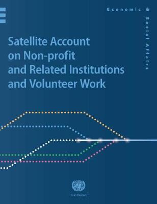 Satellite Account on Nonprofit and Related Institutions and Volunteer Work by United Nations Department for Economic and Social Affairs