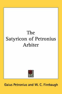 The Satyricon of Petronius Arbiter by Gaius Petronius image