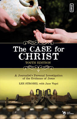 Case for Christ Youth by L. Strobel image