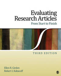 Evaluating Research Articles From Start to Finish by Ellen R Girden