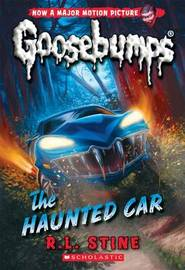 The Haunted Car (Classic Goosebumps #30) by R.L. Stine