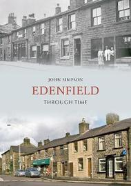 Edenfield Through Time by John Simpson image
