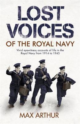 Lost Voices of The Royal Navy by Max Arthur image