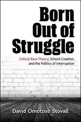 Born Out of Struggle by David Omotoso Stovall
