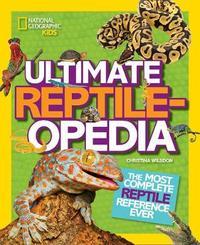 Ultimate Reptileopedia by Christina Wilsdon