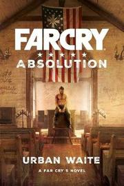 Far Cry Absolution by Urban Waite image