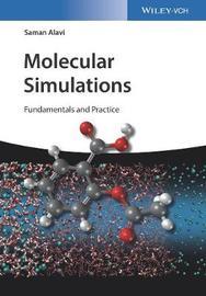 Molecular simulations by Saman Alavi