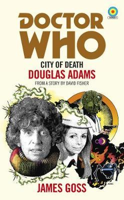 Doctor Who: City of Death (Target Collection) by James Goss image