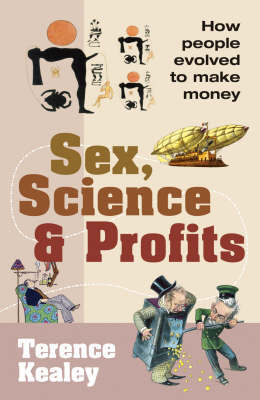 Sex, Science And Profits by Terence Kealey image