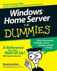 Windows Home Server For Dummies by Woody Leonhard