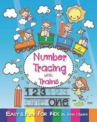 Number Tracing with Trains by Emin J Space