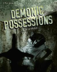 Demonic Possessions in History by Anita Croy image