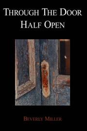 Through the Door Half Open by Beverly Miller image