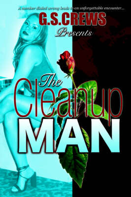 The Cleanup Man by G.S. CREWS image