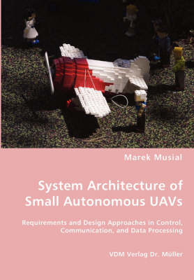 System Architecture of Small Autonomous Uavs by Marek Musial image