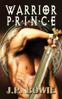 Warrior Prince by J.P. Bowie image
