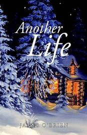 Another Life by Dr James O'Brien (University of Edinburgh Missouri State University Missouri State University Missouri State University University of Edinburgh Univer image