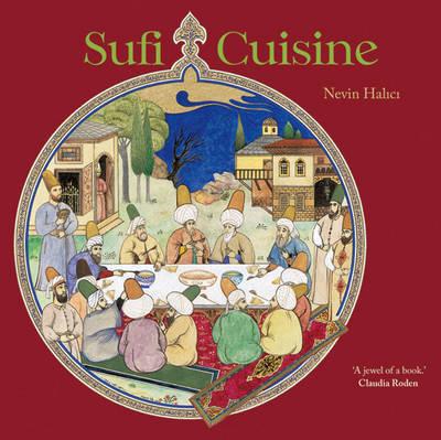 Sufi Cuisine by Nevin Halici