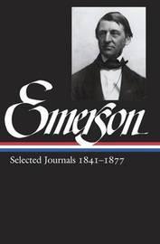 Ralph Waldo Emerson: Selected Journals Vol. 2 1841-1877 (Loa #202) by Ralph Waldo Emerson image