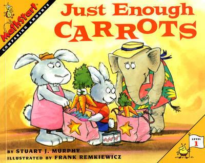 Just Enough Carrots by Stuart J Murphy image